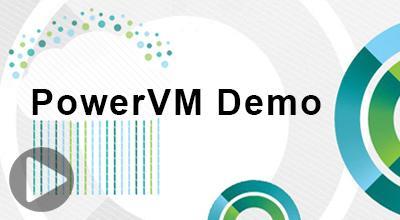 PowerVM远程演示——IBM于景辉